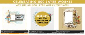 Layer Works Scrapbook Page Templates