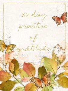 30 Day Practice of Gratitude