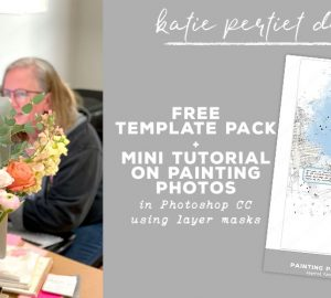 Katie Pertiet Digital Scrapbooking Tutorial